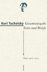 Gesamtausgabe 1. Texte 1907-1913