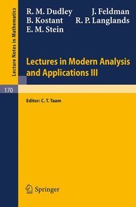 Lectures in Modern Analysis and Applications III