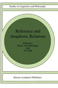 Reference and Anaphoric Relations