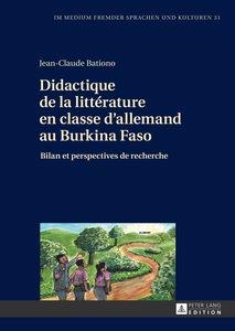 Didactique de la littérature en classe d\'allemand au Burkina Fa