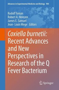 Coxiella burnetii: Recent Advances and New Perspectives in Resea