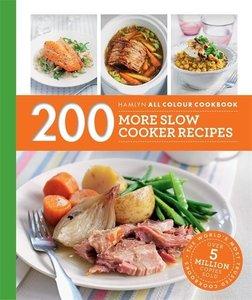 200 More Slow Cooker Recipes: Hamlyn All Colour Cookbook