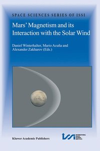 Mars' Magnetism and Its Interaction with the Solar Wind