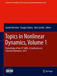 Topics in Nonlinear Dynamics, Volume 1