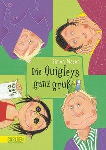 Die Quigleys 02: Die Quigleys ganz groß