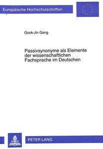 Passivsynonyme als Elemente der wissenschaftlichen Fachsprache i