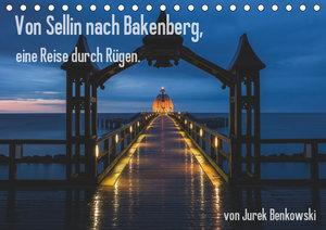 Von Sellin nach Bakenberg, eine Reise durch Rügen (Tischkalender