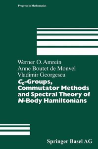 C0-Groups, Commutator Methods and Spectral Theory of N-Body Hami