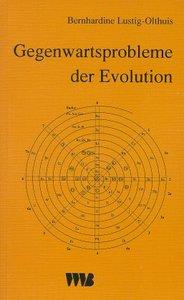 Gegenwartprobleme der Evolution
