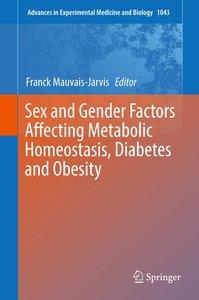 Sex and Gender Factors Affecting Metabolic Homeostasis, Diabetes