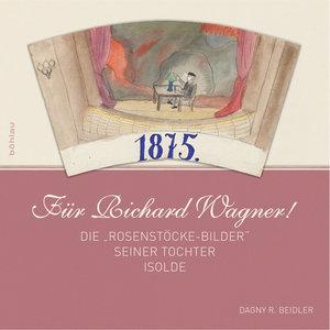 Für Richard Wagner!