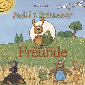 Nulli & Priesemut und alle meine Freunde