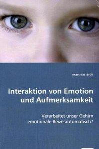 Interaktion von Emotion und Aufmerksamkeit
