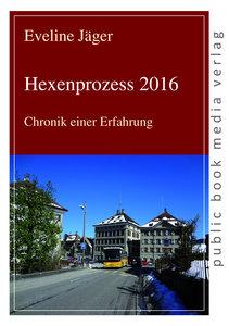 Hexenprozess 2016
