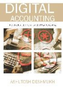 Digital Accounting: The Effects of the Internet and ERP on Accou