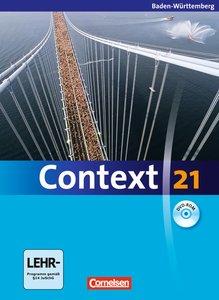 Context 21. Schülerbuch mit DVD-ROM. Baden-Württemberg