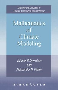 Mathematics of Climate Modeling