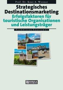 Strategisches Destinationsmarketing