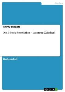 Die E-Book-Revolution - das neue Zeitalter?