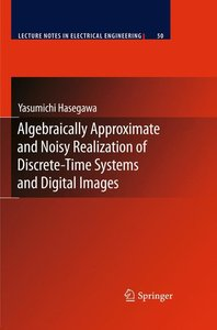 Algebraically Approximate and Noisy Realization of Discrete-Time