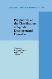 Perspectives on the Classification of Specific Developmental Dis