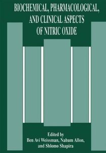 Biochemical, Pharmacological, and Clinical Aspects of Nitric Oxi