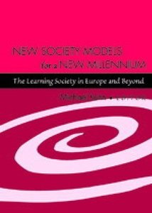 New Society Models for a New Millennium