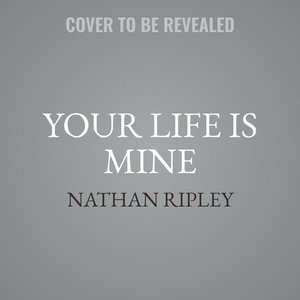 Your Life Is Mine