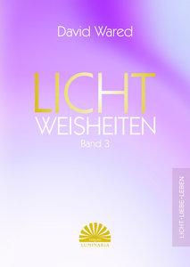 Lichtweisheiten Band 3