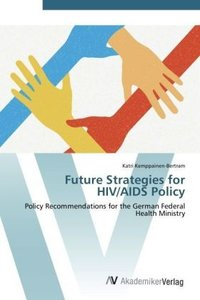 Future Strategies for HIV/AIDS Policy