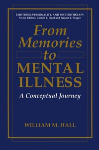 From Memories to Mental Illness