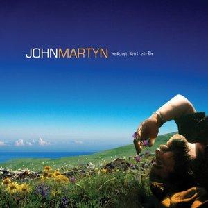 Martyn, J: Heaven & Earth