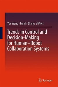 Trends in Control and Decision-Making for Human-Robot Collaborat
