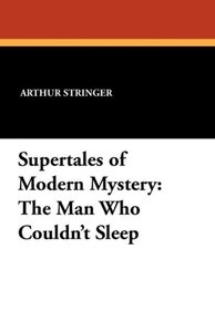 Supertales of Modern Mystery