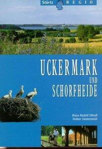Uckermark und Schorfheide