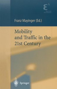 Mobility and Traffic in the 21st Century