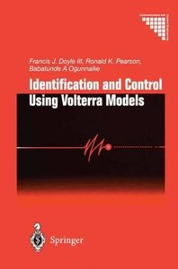 Identification and Control Using Volterra Models