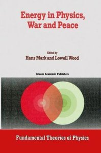 Energy in Physics, War and Peace