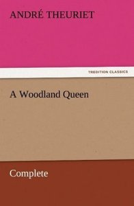 A Woodland Queen - Complete