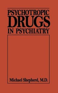 Psychotropic Drugs in Psychiat