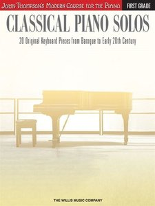 Classical Piano Solos - First Grade: John Thompson\'s Modern Cou