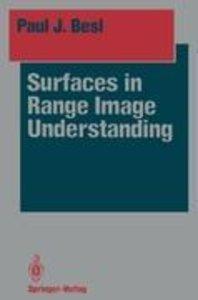 Surfaces in Range Image Understanding