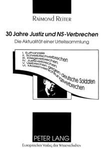 30 Jahre Justiz und NS-Verbrechen