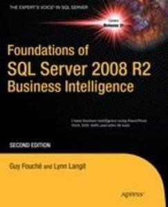 Foundations of SQL Server 2008 R2 Business Intelligence