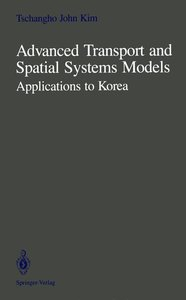 Advanced Transport and Spatial Systems Models