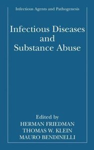 Infectious Diseases and Substance Abuse