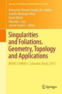 Singularities and Foliations. Geometry, Topology and Application