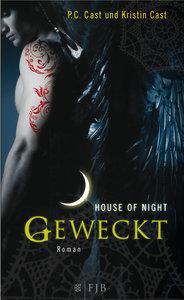 Geweckt/House of Night 8