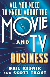 All You Need to Know about the Movie and TV Business (Original)
