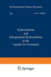 Hydrocarbons and Halogenated Hydrocarbons in the Aquatic Environ